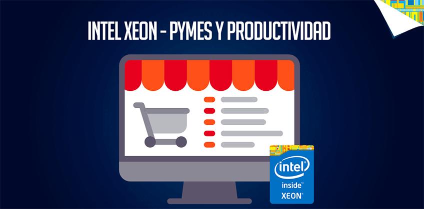 Intel Xeon para productividad en PyMes