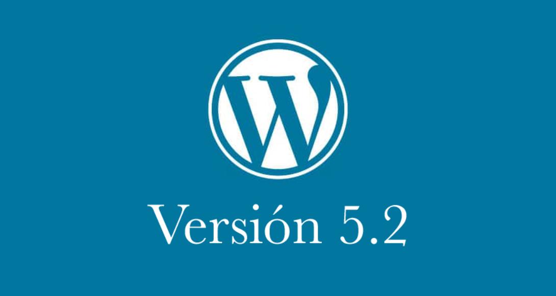 WordPress 5.2 todas las novedades